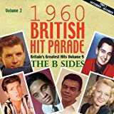The 1960 British Hit Parade: The B Sides, Pt. 3, Vol. 2 [Clean]