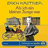 Als ich ein kleiner Junge war: Hörspiel - Erich Kästner