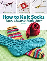 How to Knit Socks: Three Methods Made Easy by Edie Eckman (2008-11-01)