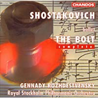 Shostakovich: The Bolt (Complete)