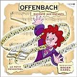 Offenbach Raconté Aux Enfants