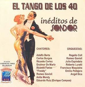El Tango De Los 40 - Sondor 8200