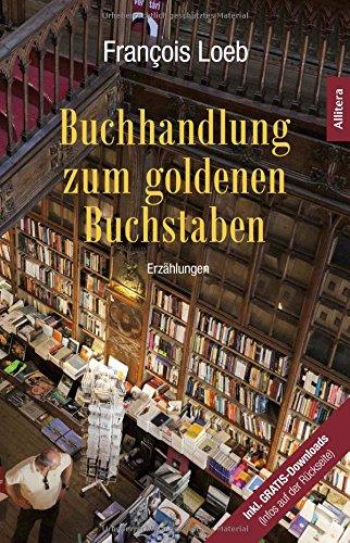 Buchseite und Rezensionen zu 'Buchhandlung zum goldenen Buchstaben' von François Loeb