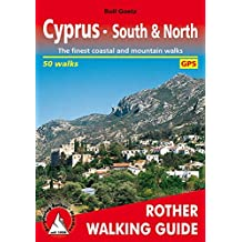 Cyprus: South & North. The finest walks on the coast and in the mountains. 50 walks