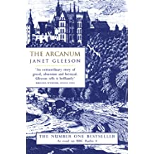 The Arcanum: Extraordinary True Story of the Invention of European Porcelain