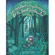 Les créatures mystérieuses de la forêt enchantée — Coloriages Adultes: Inspiration, relaxation, méditation, zen