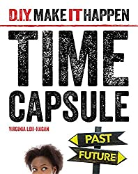 Time Capsule (D. I. Y. Make It Happen)
