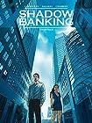 Shadow Banking - Engrenage