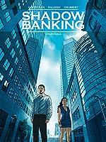 Shadow Banking - Engrenage de Corbeyran