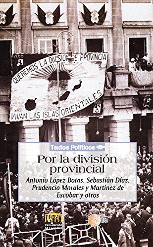 Por la división provincial (Biblioteca de textos políticos)