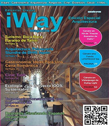Descargar Libro iWay Magazine Febrero 2015: iWay Magazine Revista de Estilo de Vida Febrero 2015 de Abraham Uri