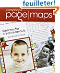 Scrapbook Page Maps: Sketches for Cre...