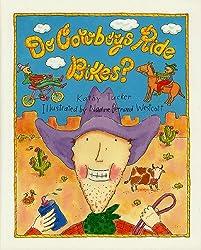 Do Cowboys Ride Bikes?