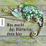 Was macht das Blättertier denn hier - Eva Häberle