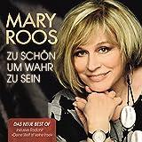 Zu Schön Um Wahr zu Sein (Das neue Best Of) - Mary Roos