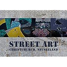 Street Art - Christchurch, Neuseeland (Tischkalender 2019 DIN A5 quer): Farbenprächtige Impressionen moderner Kunstwerke (Monatskalender, 14 Seiten) (CALVENDO Kunst)