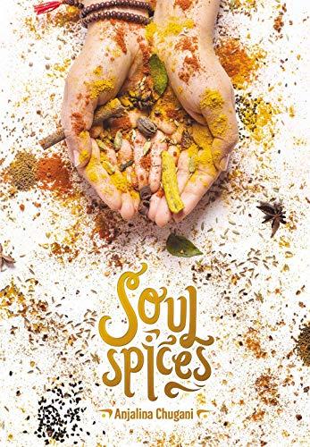 Soul Spices por Anjalina Chugani