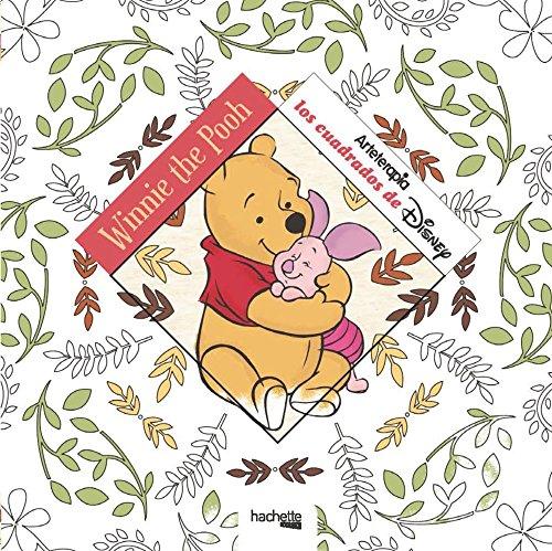 Arteterapia. Los cuadrados de Disney: Winnie the Pooh (Hachette Heroes - Disney - Arteterapia) por Hachette Heroes