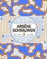 Arsène Schrauwen 3 par Schrauwen