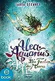 Alea Aquarius. Die Farben des Meeres: Band 2 (German Edition)