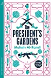 The President's Gardens (MacLehose Press Editions, Band 1)