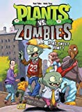 Plants vs Zombies, Tome 4 : Home sweet home !