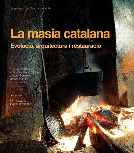 La masia catalana: Evolució, arquitectura i restauració
