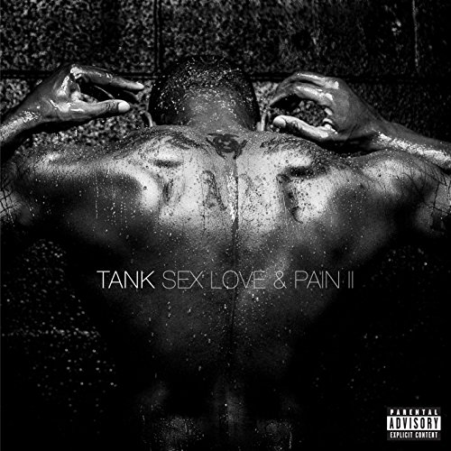 Sex Love & Pain II [Explicit]