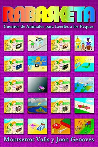 Rabasketa - Cuentos de Animales para Leerles a los Peques