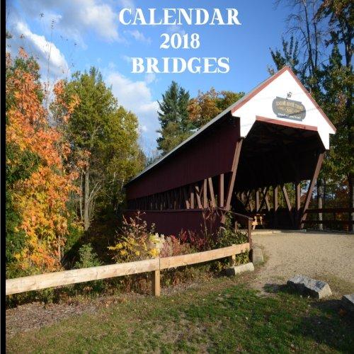 Calendar 2018 Bridges: Wall Calendar 2018 Bridges Mini 8.5 x 8.5 12 Month Colorful Bridge Images