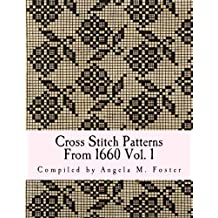 Cross Stitch Patterns From 1660 Vol. 1