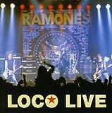 Ramones: Loco Live (Audio CD)