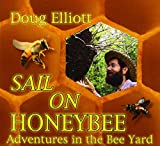 Best Show  Bee - Sail on Honey Bee Review