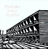 Vladislav Delay Quartet [Vinilo]