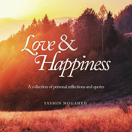 Download love happiness a collection of personal reflections and author yasmin mogahed fandeluxe Gallery