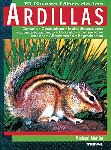 Ardillas (El Nuevo Libro De Las Ardillas) por Michael Mettler