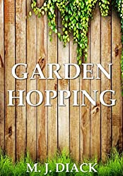 Garden Hopping: A Collection of Short Stories (fantasy, horror and comedy)