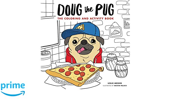 doug the pug the coloring and activity book amazoncouk leslie mosier 9780062658821 books - Coloring And Activity Books