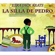 La silla de Pedro (Spanish Edition) by Ezra Jack Keats (1999-09-01)