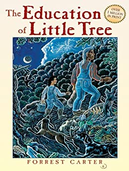 The Education of Little Tree by [Carter, Forrest]