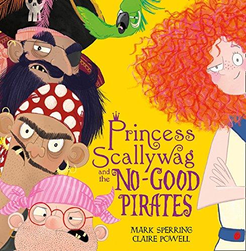 (Princess Scallywag and the No-good Pirates (English Edition))