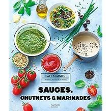 Sauces, chutneys et marinades: Fait maison