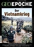 GEO Epoche / GEO Epoche 80/2016 - Der Krieg in Vietnam -