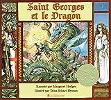 Saint Georges et le Dragon : Une légende dorée