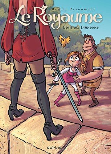 Le Royaume - tome 2 - Les deux princesses