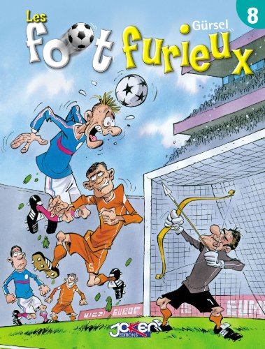 Les foot furieux Tome 08