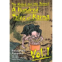 The Wicked and the Damned: A Hundred Tales of Karma Vol.1 (English Edition)