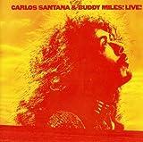 Carlos Santana & Buddy Miles Live -