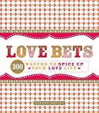 Love Bets: 300 Wagers to Spice Up Your Love Life (English Edition)