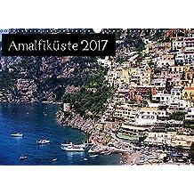 Amalfiküste 2017 (Wandkalender 2017 DIN A3 quer): Amalfi, Sorrent, Positano - Italien von der schönsten Seite (Monatskalender, 14 Seiten ) (CALVENDO Orte)